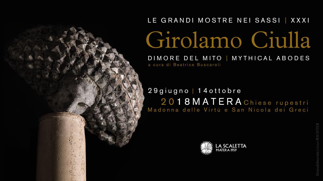 """Matera - Girolamo Ciulla """"Dimore del Mito"""""""